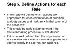 step 5 define actions for each rule