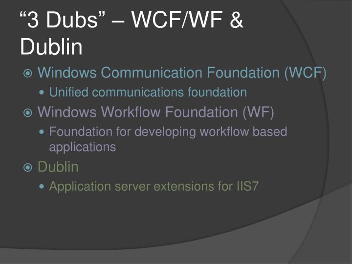 """3 Dubs"" – WCF/WF & Dublin"