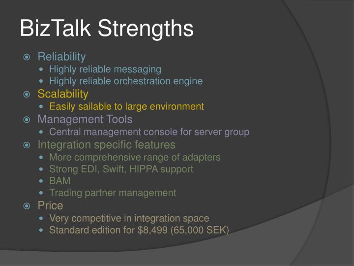 BizTalk Strengths