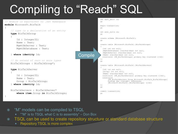 """Compiling to """"Reach"""" SQL"""