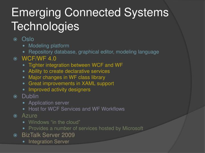 Emerging Connected Systems Technologies