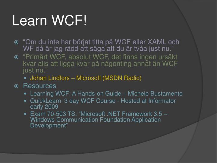 Learn WCF!