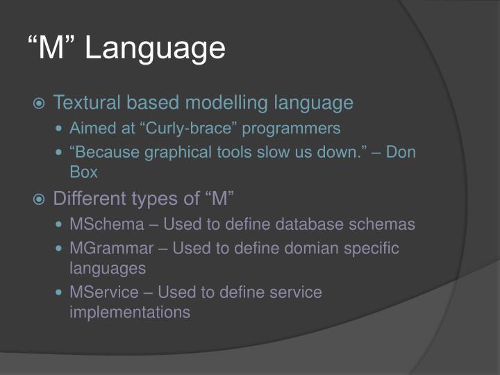 """""""M"""" Language"""