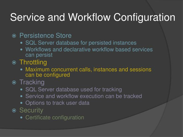Service and Workflow Configuration