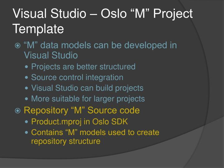 """Visual Studio – Oslo """"M"""" Project Template"""