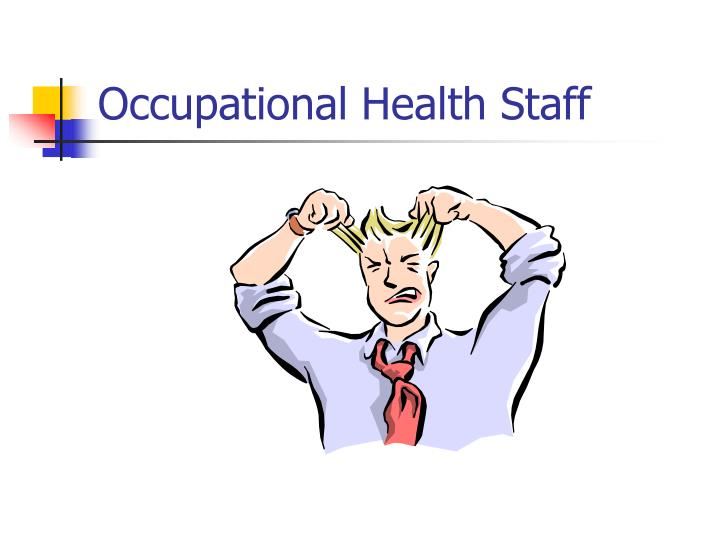 Occupational Health Staff