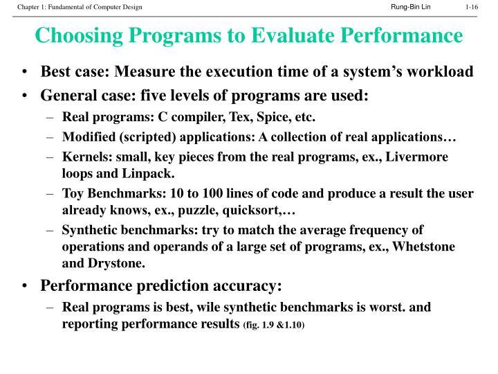 Choosing Programs to Evaluate Performance
