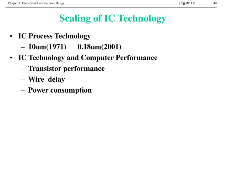 Scaling of IC Technology