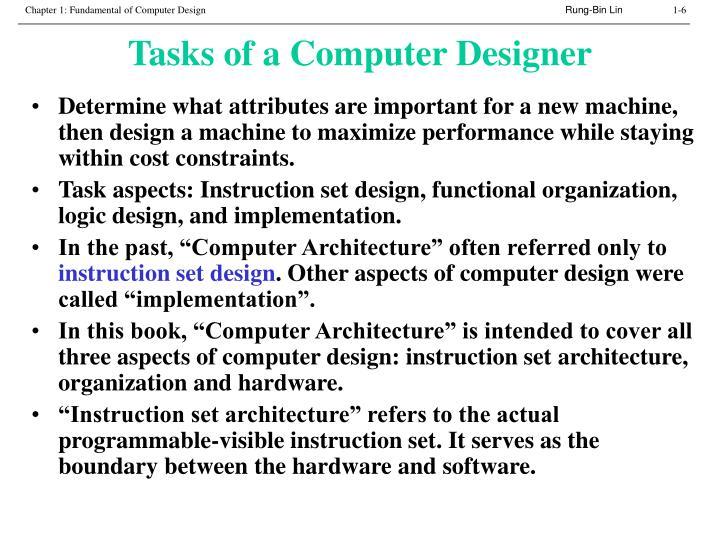 Tasks of a Computer Designer