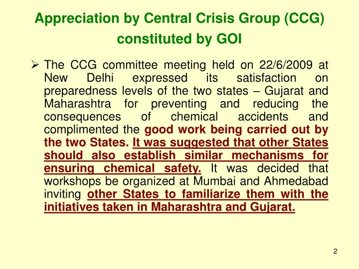 Appreciation by central crisis group ccg constituted by goi