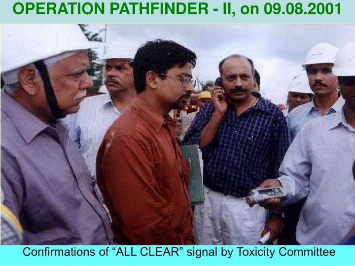 OPERATION PATHFINDER - II, on 09.08.2001