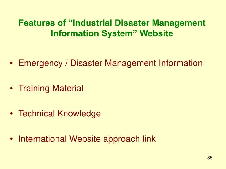 """Features of """"Industrial Disaster Management Information System"""" Website"""