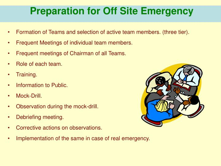 Preparation for Off Site Emergency