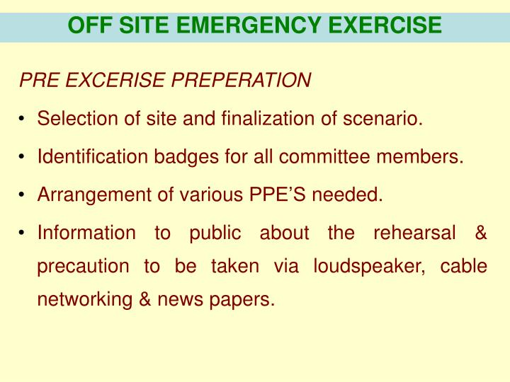 OFF SITE EMERGENCY EXERCISE