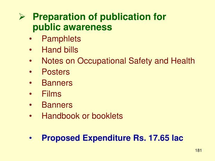 Preparation of publication for public awareness