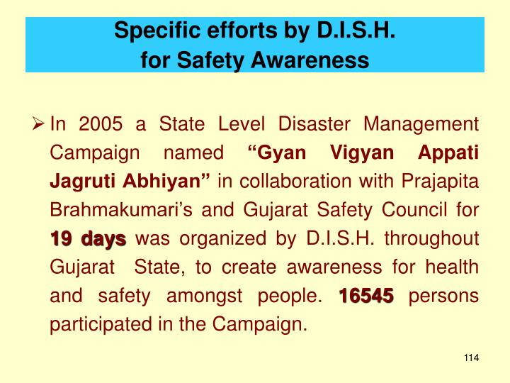 Specific efforts by D.I.S.H.