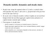 dynastic models dynamics and steady states