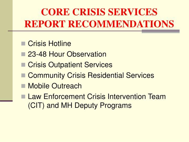 CORE CRISIS SERVICES