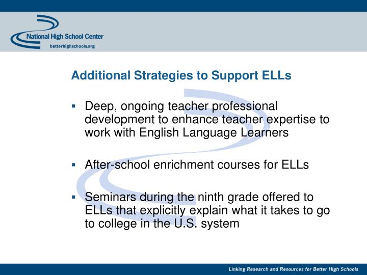 Additional Strategies to Support ELLs