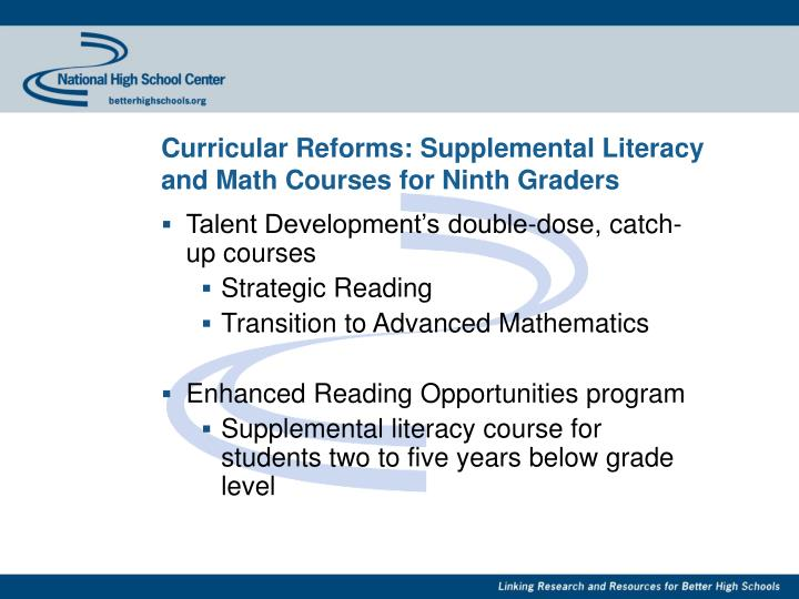 Curricular Reforms: Supplemental Literacy and Math Courses for Ninth Graders