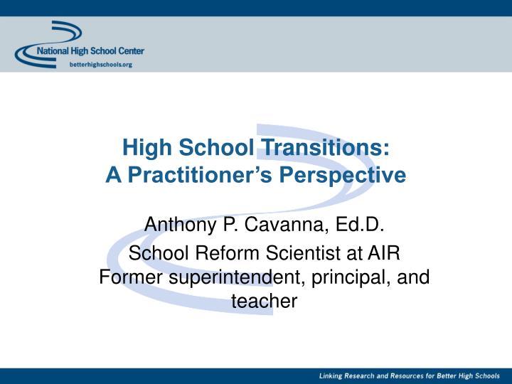 High School Transitions: