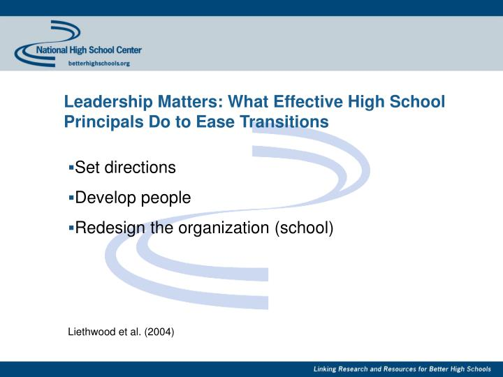 Leadership Matters: What Effective High School Principals Do to Ease Transitions