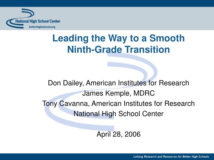 Leading the way to a smooth ninth grade transition
