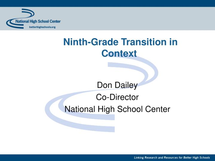Ninth grade transition in context
