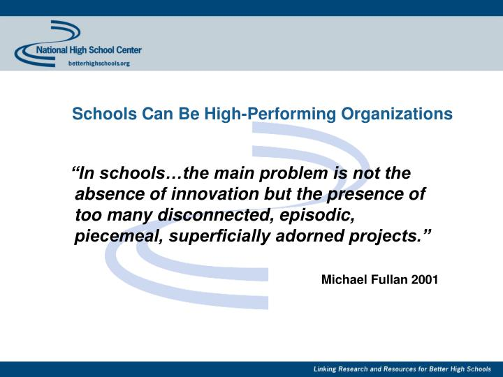 Schools Can Be High-Performing Organizations