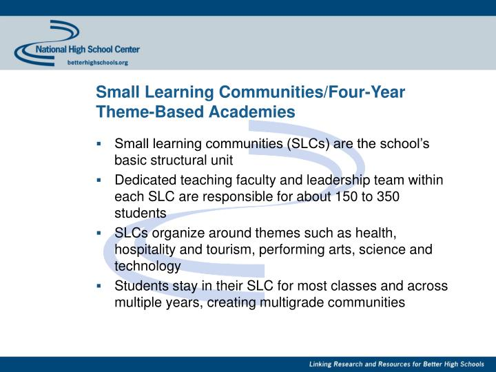 Small Learning Communities/Four-Year Theme-Based Academies