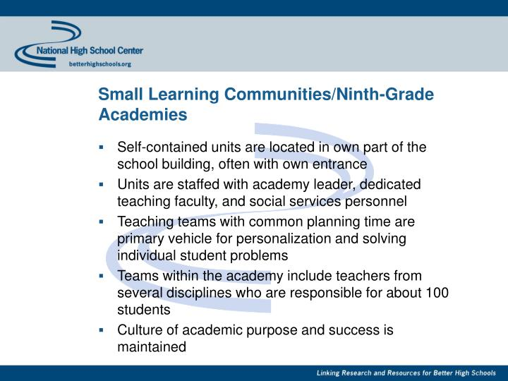Small Learning Communities/Ninth-Grade Academies