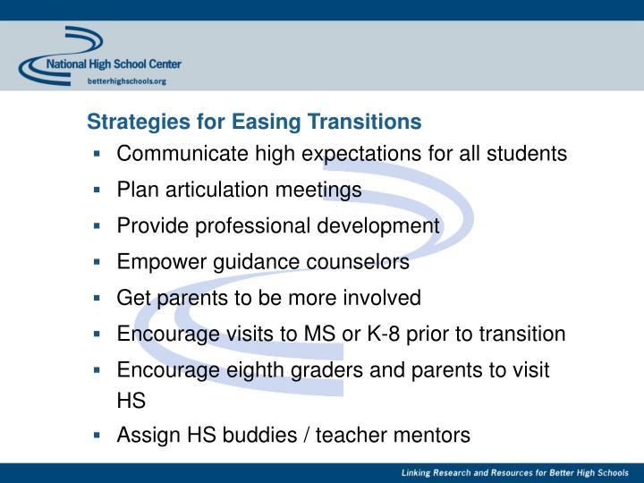Strategies for Easing Transitions