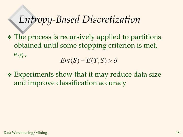 Entropy-Based Discretization
