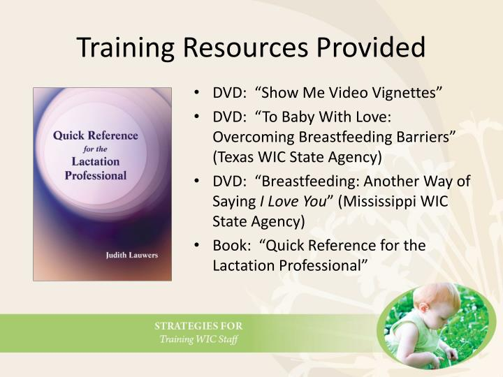 Training Resources Provided