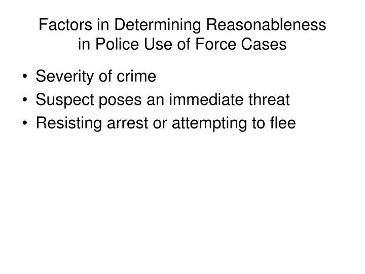 Factors in Determining Reasonableness