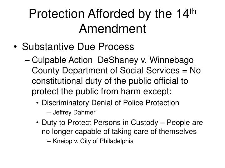 Protection Afforded by the 14