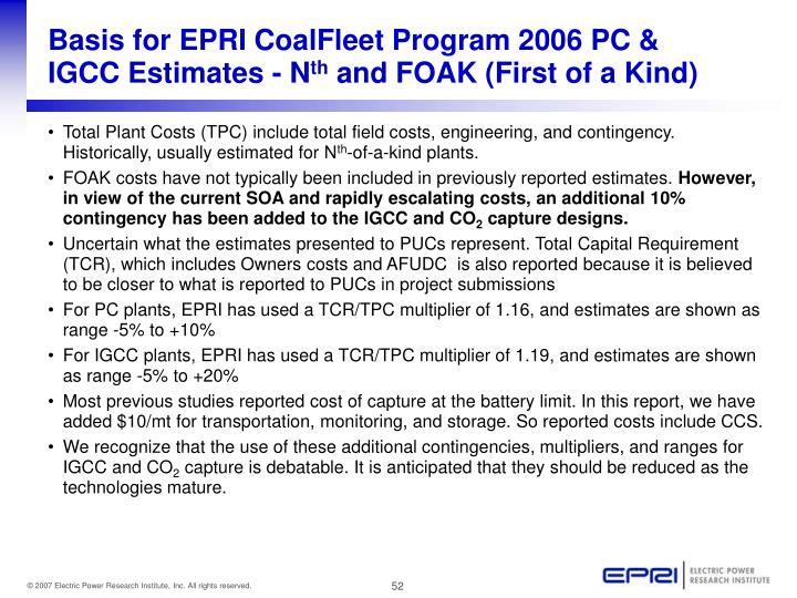 Basis for EPRI CoalFleet Program 2006 PC & IGCC Estimates -