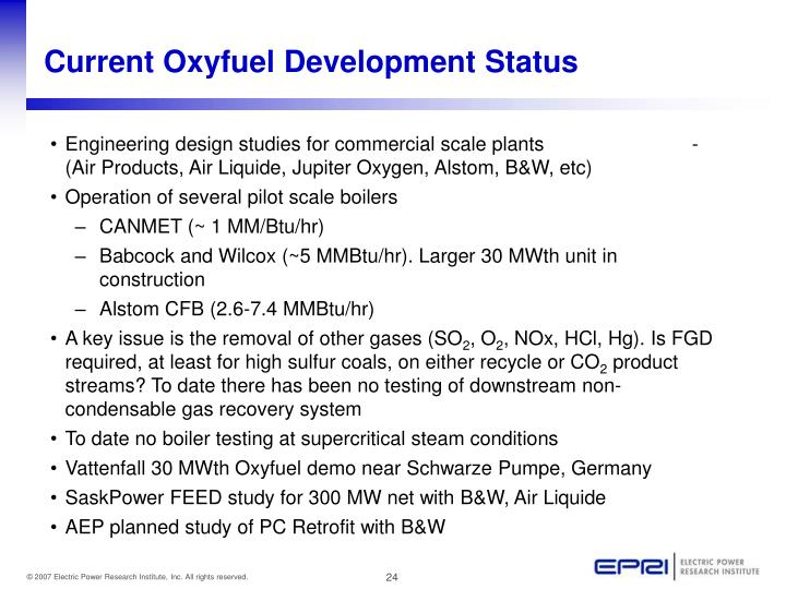 Current Oxyfuel Development Status