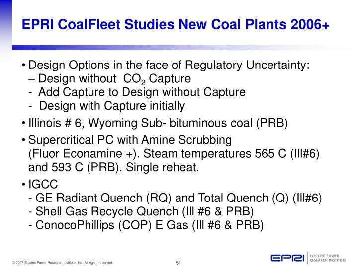 EPRI CoalFleet Studies New Coal Plants 2006+