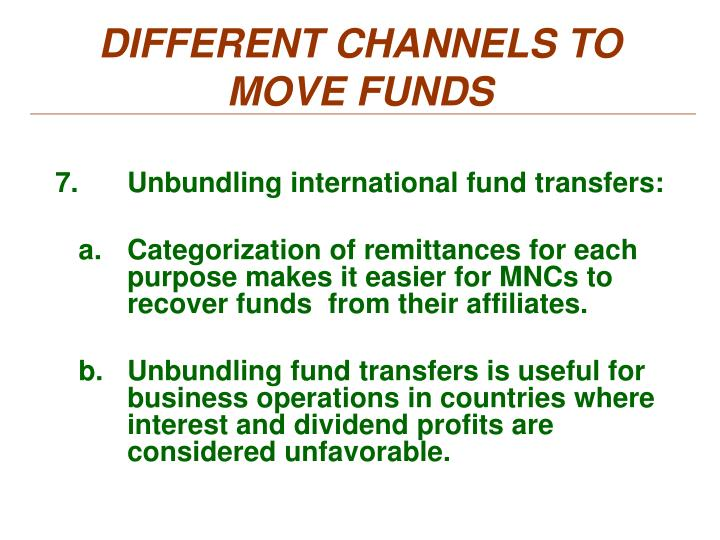 DIFFERENT CHANNELS TO MOVE FUNDS