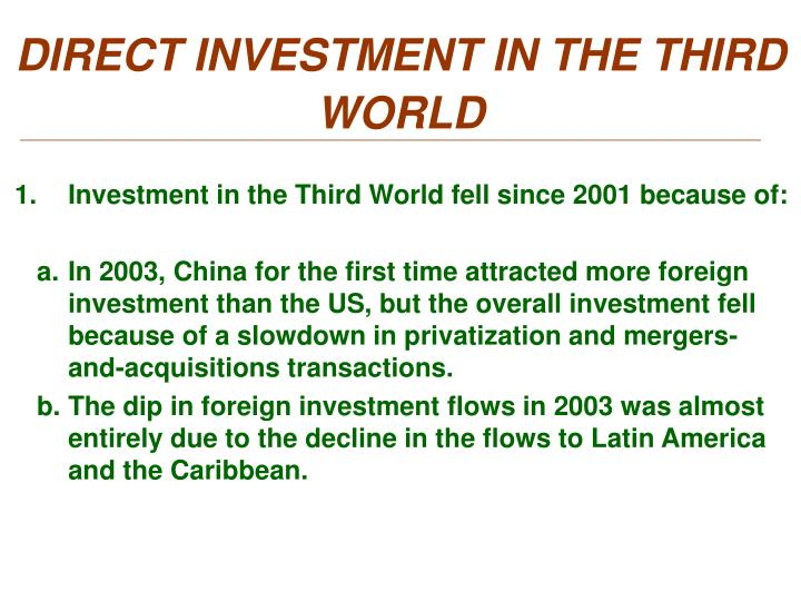 DIRECT INVESTMENT IN THE THIRD WORLD