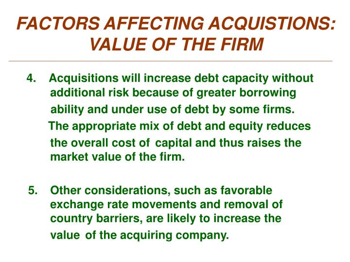 FACTORS AFFECTING ACQUISTIONS: VALUE OF THE FIRM