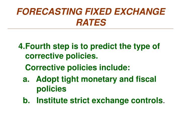 FORECASTING FIXED EXCHANGE RATES