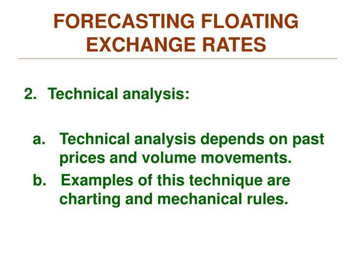 FORECASTING FLOATING EXCHANGE RATES