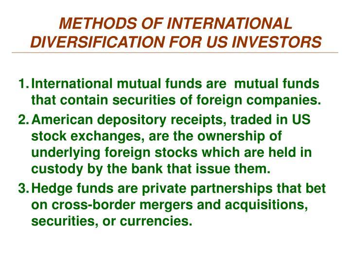METHODS OF INTERNATIONAL DIVERSIFICATION FOR US INVESTORS