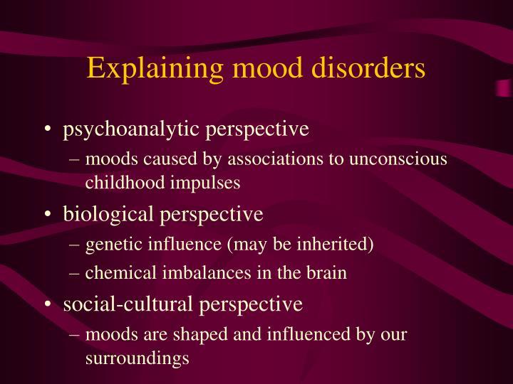 Explaining mood disorders