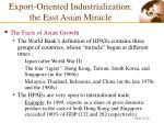 export oriented industrialization the east asian miracle1