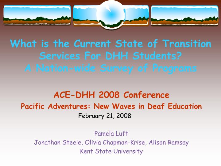 what is the current state of transition services for dhh students a nation wide survey of programs n.