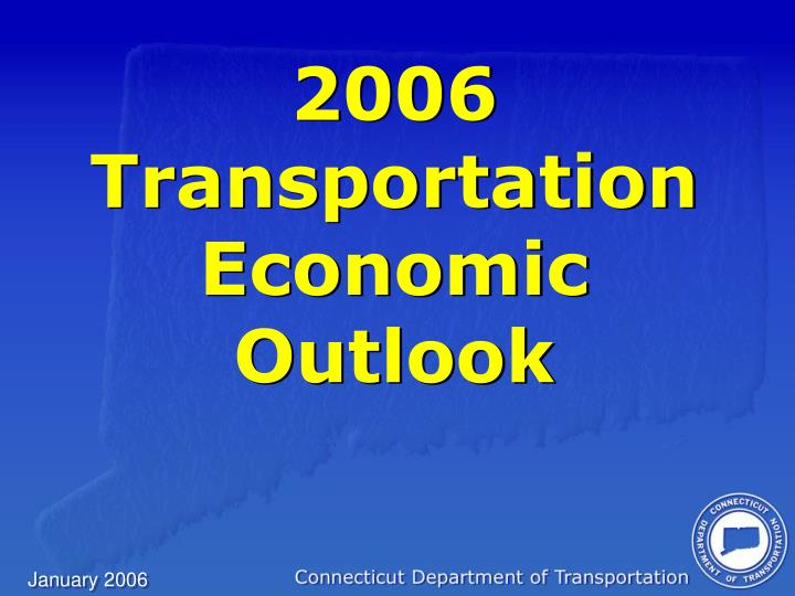 2006 transportation economic outlook