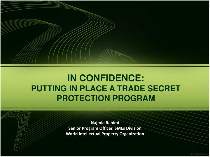 In confidence putting in place a trade secret protection program